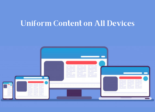 Uniform Content on all Devices